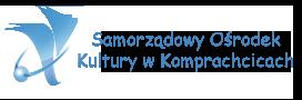 Samorządowy Ośrodek Kultury w Komprachcicach